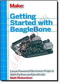 BeagleBone Linux-Powered Electronic Projects With Python 1st Edition Book